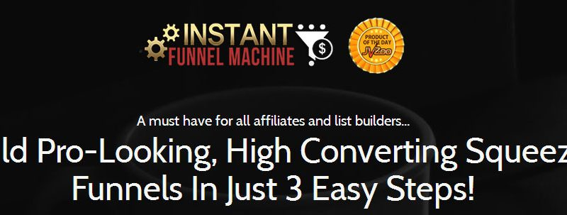 Instant Funnel Machine